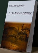 Le deuxième sentier - Guillaume Garvanèse